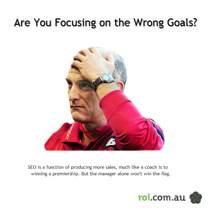 Are You Focusing on the Wrong Goals?